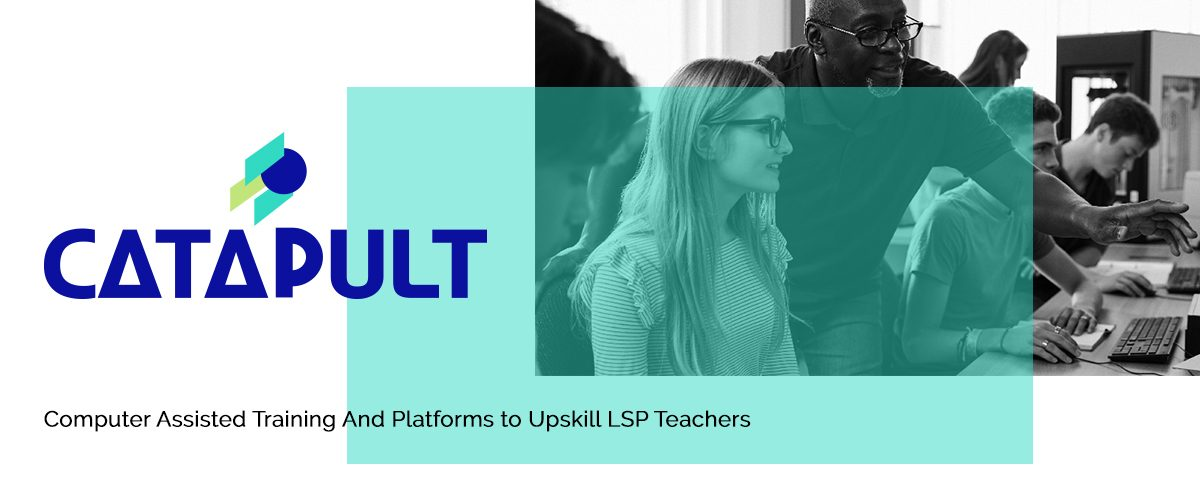 EU Project 'CATAPULT' to launch MOOC and Community of Practice platform for LSP teachers
